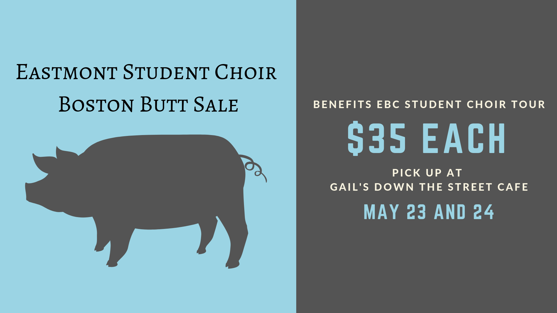 Student Choir Boston Butt Sale 1